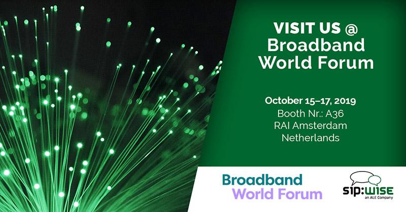 Broadband World Forum, October 15-17 2019, RAI Amsterdam